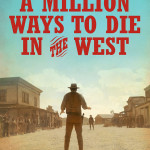 Film Review: A Million Ways To Die In The West