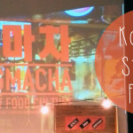 Pojangmacha: Korean Street Food Market