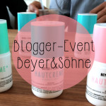 Beauty Blogger Event bei Beyer & Söhne