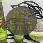 Beauty Review: Macadamia Natural Oil