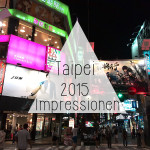 Travel impressions 2015: Taipei