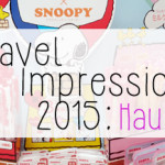 Travel Impressions 2015: Asien-Haul